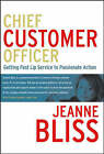 Customer Ownership: Who is Your Company's Chief Customer Officer? by Jeanne Bliss (Hardback, 2006)