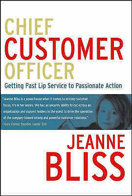 1 of 1 - Customer Ownership: Who is Your Company's Chief Customer Officer? by Jeanne Bli…
