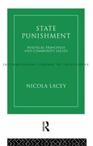 State-Punishment-Political-Principles-and-Community-Values-ExLibrary