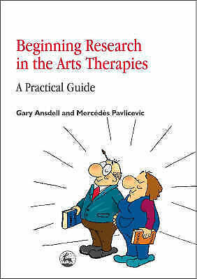 1 of 1 - Beginning Research in the Arts Therapies: A Practical Guide (Paperback 2001)