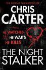 The Night Stalker von Chris Carter (2012, Taschenbuch)