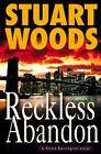 A Stone Barrington Novel: Reckless Abandon 10 by Stuart Woods (2004, Hardcover)