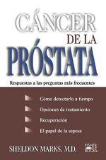 Cancer De La Prostata: Respuestas A Las Preguntas