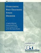 Best Practices for Therapy Ser.: Overcoming Post-Traumatic Stress Disorder :...