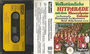 L-MC-Kassette-Volkstuemliche-Hitparade-mit-dem-Blasorchestra-Colonia-Rosamunde