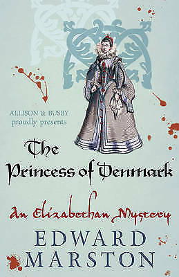 1 of 1 - The Princess Of Denmark by Edward Marston (Paperback) New Book