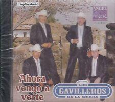 LOS GAVILLEROS DE LA SIERRA AHORA VENGO A VERTE CD NUEVO SEALED