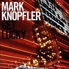 Get Lucky by Mark Knopfler (CD, Sep-2009, Mercury)