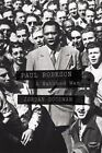 Paul Robeson: A Watched Man by Jordan Goodman (Hardback, 2013)