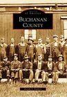 Buchanan County by Brenda S Baldwin (Paperback / softback, 2007)