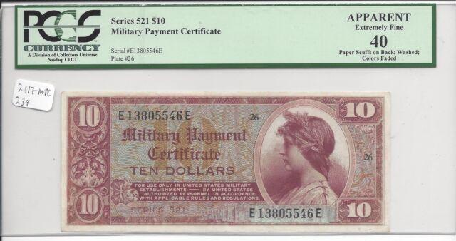 MPC Series 521  10 Dollars 1st  printing  PCGS 40 apparent  EXTRA  FINE