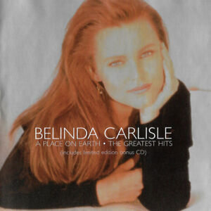 BELINDA CARLISLE: A PLACE ON EARTH CD (PLUS REMIXES CD)