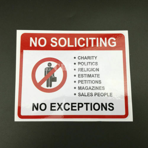 "10PCS No Soliciting No Exceptions sales people 4x 5/"" weatherproof sign 125x102MM"