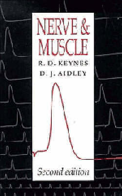 Nerve and Muscle, Aidley, D. J.,Keynes, R. D., Very Good Book