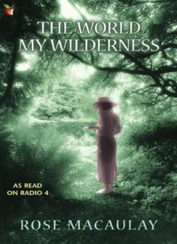 1 of 1 - The World My Wilderness,Rose Macaulay