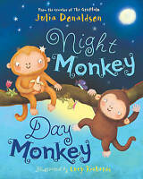 Night Monkey, Day Monkey, Donaldson, Julia Paperback Book