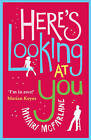 Here's Looking At You by Mhairi McFarlane (Paperback, 2013)