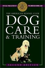 The American Kennel Club Dog Care and Training-ExLibrary
