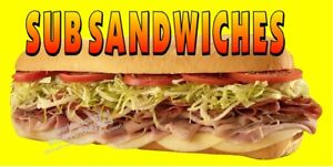 SUB-SANDWICHES-SUBMARINE-HOAGIE-VINYL-BANNERS-CHOOSE-YOUR-SIZE-FULL-COLOR-NEW