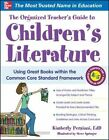 The Organized Teacher's Guide to Children's Literature by Kimberly Persiani, Steve Springer (Paperback, 2014)