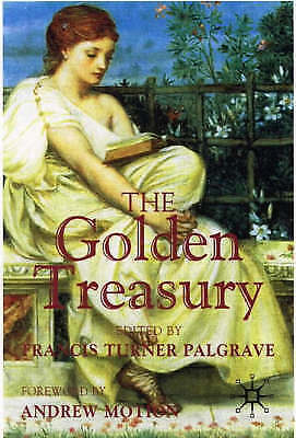 """AS NEW"" , The Golden Treasury: Of the Best Songs and Lyrical Poems in the Engli"