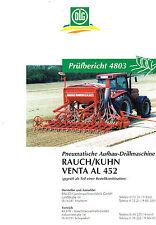 Rauch / Kuhn pneum. Aufbau- Drillmaschine Venta AL 452, orig. DLG- Bericht 1999