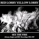 See The Fire Albums Singles 5013929164338 Red Lorry Yellow Lor