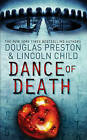 The Dance of Death: An Agent Pendergast Novel by Douglas Preston, Lincoln Child (Paperback, 2008)