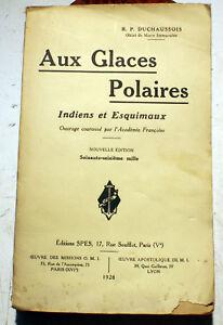 ARCTIQUE-ESQUIMAUX-GLACES-POLAIRES-ED-SPES-1928-PHOTOS