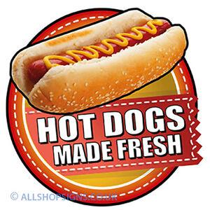 hot dogs made fresh catering sign window sticker cafe restaurant sticker decal ebay. Black Bedroom Furniture Sets. Home Design Ideas