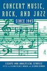Concert Music, Rock, and Jazz Since 1945: Essays and Analytic Studies by Boydell & Brewer Ltd (Paperback, 2002)