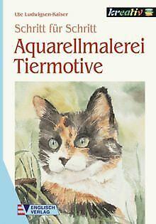 Aquarellmalerei, Tiermotive von Ludwigsen-Kaiser, U... | Buch | Zustand sehr gut