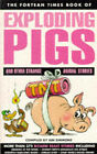 Fortean Times  Book of Exploding Pigs and Other Strange Animal Stories by John Brown Publishing Ltd (Paperback, 1997)