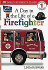 DK Readers L1: Jobs People Do: A Day in the Life of a Firefighter by Linda Hayward (Paperback / softback)