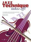 Jazz Technique Takes Off!: (Violin) by Mary Cohen (Paperback, 2009)
