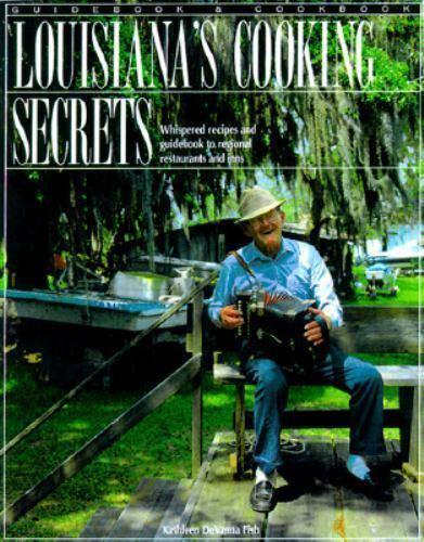 Louisiana's Cooking Secrets: Starring Louisiana's Finest Cajun and Creole Cooker