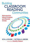 Building Classroom Reading Communities: Retrospective Miscue Analysis and Socratic Circles by SAGE Publications Inc (Paperback, 2009)