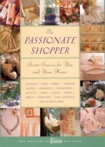 The Passionate Shopper Secret Sources For You And Your Home Levine Ann Hardco 9780688167370 Ebay