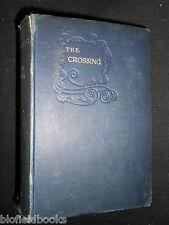 WINSTON CHURCHILL: The Crossing-1904-Macmillan's Colonial Library-Vintage Novel
