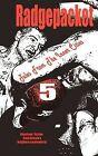 Radgepacket - Volume Five by Danny Hill, Patrick Belshaw, Ian Ayris (Paperback, 2011)