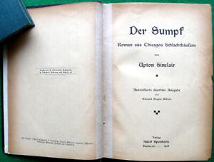 Upton-Sinclair-Der-Sumpf-Erstausgabe-1906-Verlag-Adolf-Sponholtz-RAR