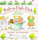 Rub-a-dub-dub: New and Best Loved Poems for Babies by Ernest Henry (Hardback, 1997)