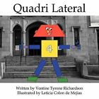 Quadri Lateral by Ventine Tyrone Richardson (Paperback, 2009)
