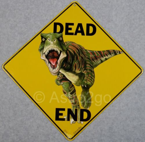 Dead end-Crosswalks métal 12 x 12 T Rex Dinosaure Jurassique avertissement ATTENTION SIGNE