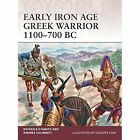 Early Iron Age Greek Warrior 1100-700 BC by Raffaele D'Amato, Andrea Salimbeti (Paperback, 2016)