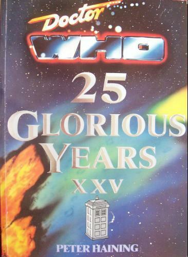 Doctor Who: 25 Glorious Years,Peter Haining
