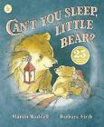 Can't You Sleep, Little Bear? by Martin Waddell (Paperback, 2013)