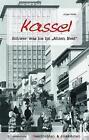 Kassel - Geschichten und Anekdoten von Jürgen Nolte (2016, Gebundene Ausgabe)