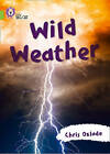 Wild Weather: Band 11/Lime by Chris Oxlade (Paperback, 2015)