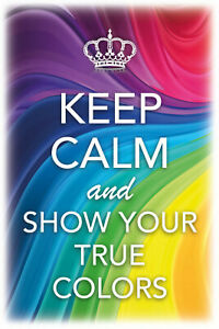 Keep-Calm-and-Show-Your-True-Colors-Tin-Sign-Metal-Tin-Sign-20-x-30-cm-CC0484